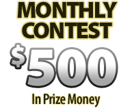 Monthly Contest: $500 in Prize Money