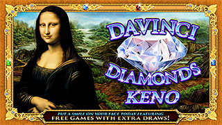DaVinci Diamonds Keno