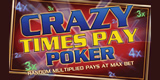 Crazy Times Pay Poker