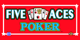 Five Aces Poker