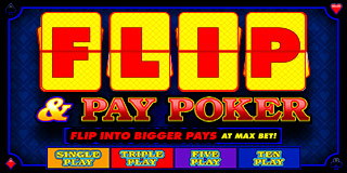 Flip and Pay Poker