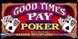 Good Times Pay Poker