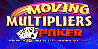 Moving Multipliers Poker